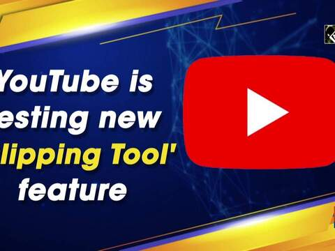 YouTube is testing new 'Clipping Tool' feature