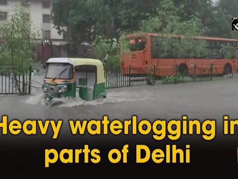 Heavy waterlogging in parts of Delhi