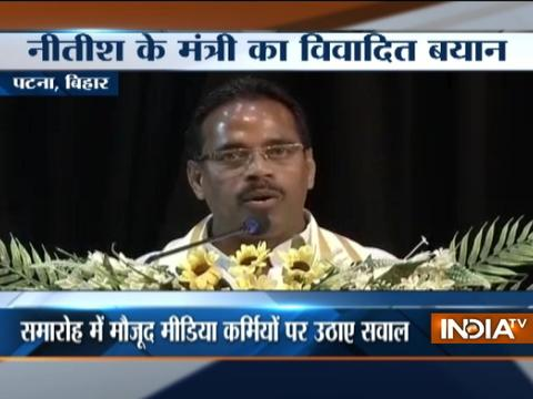 Bihar minister calls mediapersons Pakistani supporters for not chanting 'Bharat Mata Ki Jai'