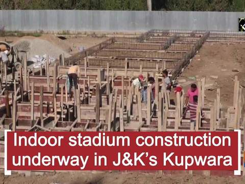 Indoor stadium construction underway in J-K's Kupwara etween security forces, terrorists in J-K's Budgam
