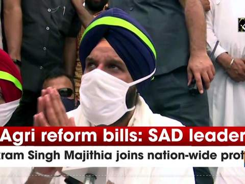 Agri reform bills: SAD leader Bikram Singh Majithia joins nation-wide protest
