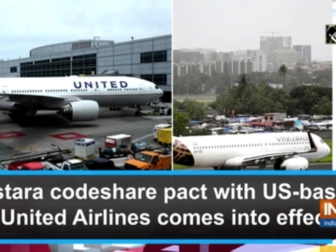 Vistara codeshare pact with US-based United Airlines comes into effect