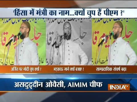 Owaisi attacks Modi over Bihar's growing communal violence