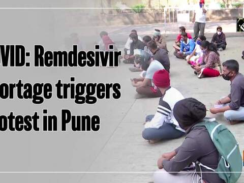 COVID: Remdesivir shortage triggers protest in Pune