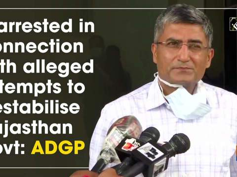 2 arrested in connection with alleged attempts to destabilise Rajasthan govt: ADGP