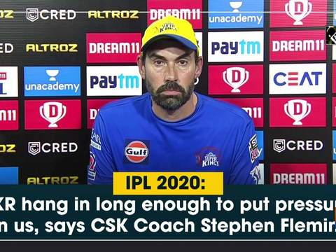 IPL 2020: KKR hang in long enough to put pressure on us, says CSK Coach Stephen Fleming