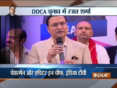 DDCA में भ्रष्टाचार की कोई जगह नहीं होगी: रजत शर्मा