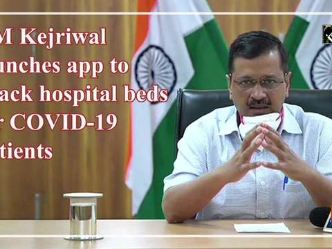 CM Kejriwal launches app to track hospital beds for COVID-19 patients
