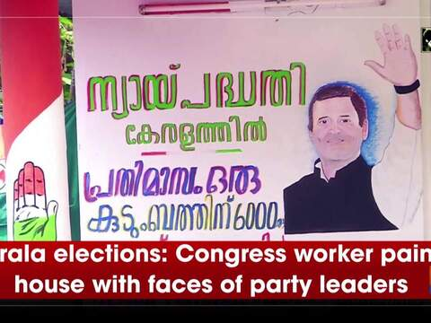 Kerala elections: Congress worker paints house with faces of party leaders