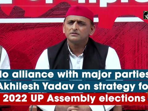 No alliance with major parties: Akhilesh Yadav on strategy for 2022 UP Assembly elections