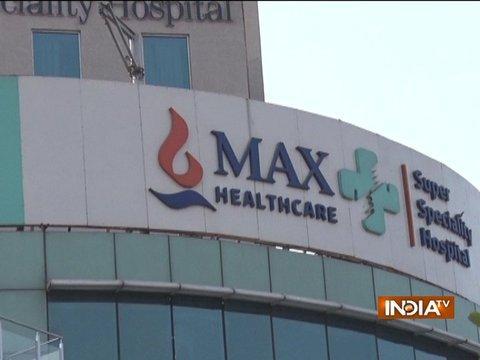 Delhi Max Hospital's licence cancelled over newborn's death