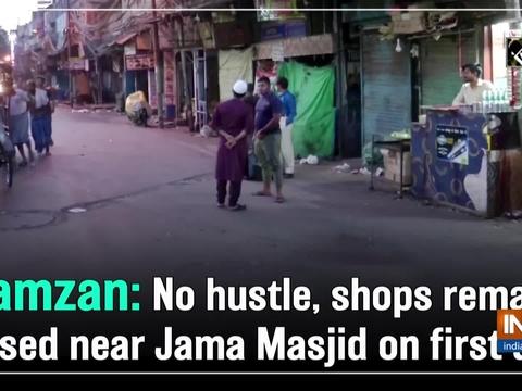 Ramzan: No hustle, shops remain closed near Jama Masjid on first day