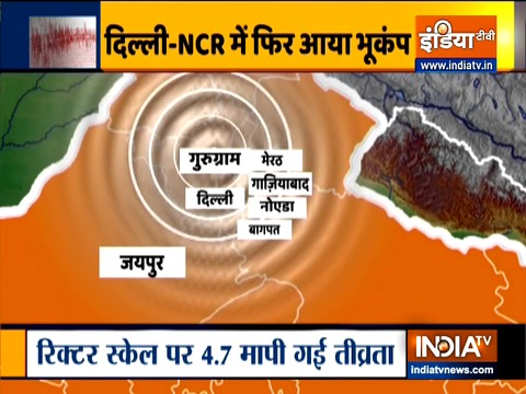 Earthquake of magnitude 4.7 hits Delhi-NCR