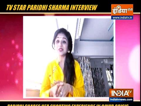 TV actress Paridhi Sharma on shooting experience amid Covid-19 crisis