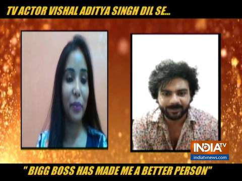 """Bigg Boss has made me a better person,"" says Vishal Aditya singh"