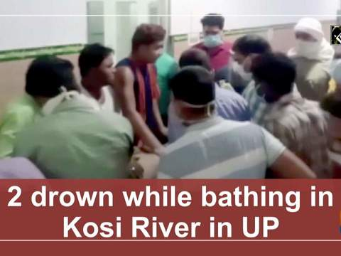 2 drown while bathing in Kosi River in UP