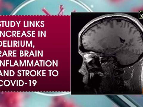 Study links increase in delirium, rare brain inflammation and stroke to COVID-19