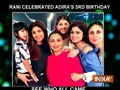 Sonam Kapoor, Soha Ali Khan and others attend Rani Mukerji's Daughter Adira's birthday party
