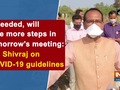 If needed, will take more steps in tomorrow's meeting: CM Shivraj on COVID-19 guidelines
