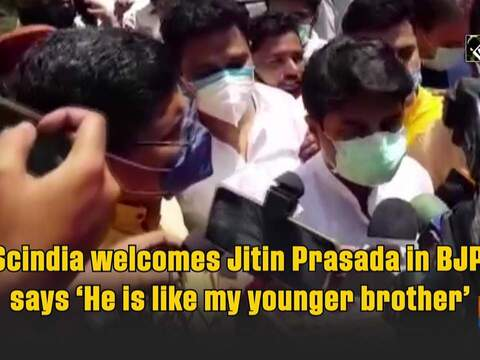 Scindia welcomes Jitin Prasada in BJP, says 'He is like my younger brother'