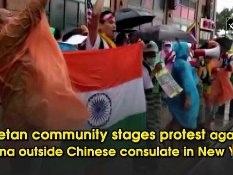 Tibetan community stages protest against China outside Chinese consulate in New York