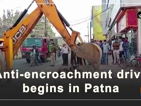 Anti-encroachment drive begins in Patna