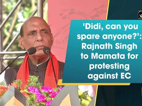 'Didi, can you spare anyone?': Rajnath Singh to Mamata for protesting against EC