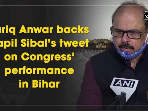 Tariq Anwar backs Kapil Sibal's tweet on Congress' performance in Bihar