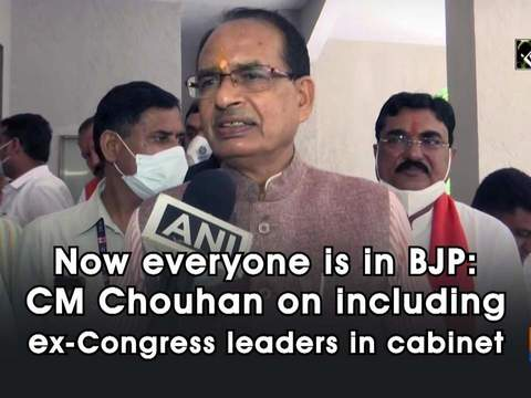 Now everyone is in BJP: CM Chouhan on including ex-Congress leaders in cabinet