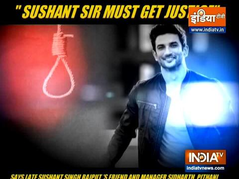 """Sushant Sir will surely get justice"": Late actor's manager tells India TV"