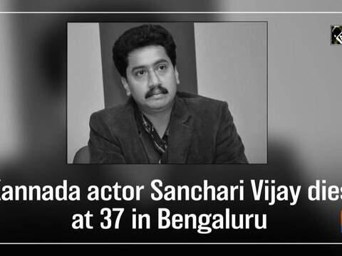 Kannada actor Sanchari Vijay dies at 37 in Bengaluru