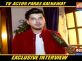 Anupamaa's actor Paras Kalnavat spoke to India TV