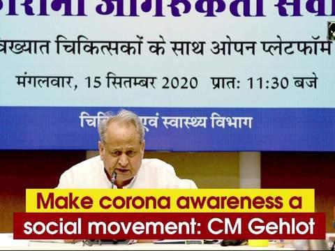 Make corona awareness a social movement: CM Gehlot