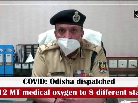 COVID: Odisha dispatched 2112 MT medical oxygen to 8 different states