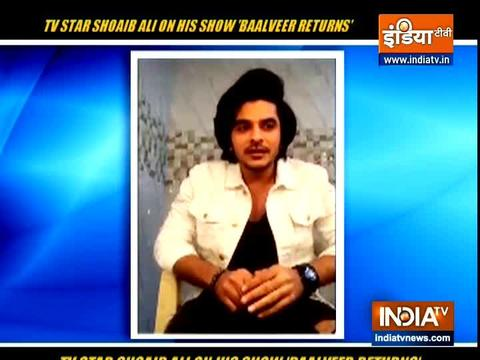 Actor Shoad Ali share his thoughts on the show Baalveer Returns