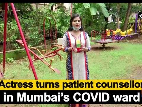 Actress turns patient counsellor in Mumbai's COVID ward
