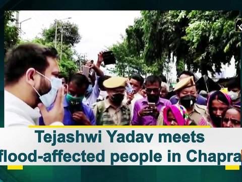 Tejashwi Yadav meets flood-affected people in Chapra