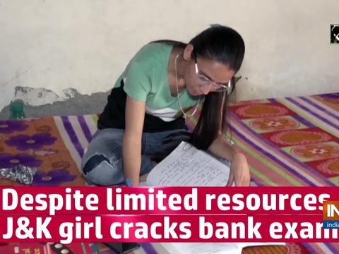 Despite limited resources, Jammu and Kashmir girl cracks bank exam