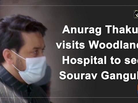 Anurag Thakur visits Woodlands Hospital to see Sourav Ganguly