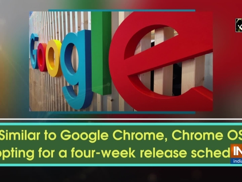 Similar to Google Chrome, Chrome OS opting for a four-week release schedule