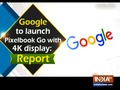 Google to launch Pixelbook Go with 4K display: Report