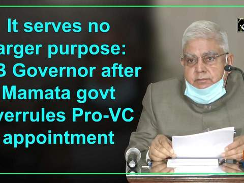 It serves no larger purpose: WB Governor after Mamata govt overrules Pro-VC appointment