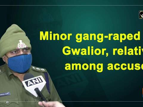 Minor gang-raped in Gwalior, relative among accused