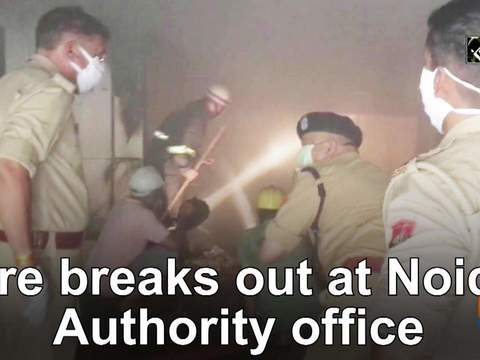 Fire breaks out at Noida Authority office