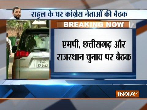 कांग्रेस अध्यक्ष राहुल गांधी ने एमपी, छत्तीसगढ़, राजस्थान में आगामी विधानसभा चुनावों पर अपने घर बैठक रखी