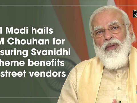 PM Modi hails CM Chouhan for ensuring Svanidhi scheme benefits to street vendors