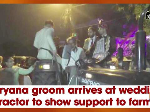 Haryana groom arrives at wedding in tractor to show support to farmers
