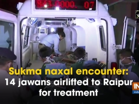 Sukma naxal encounter: 14 jawans airlifted to Raipur for treatment