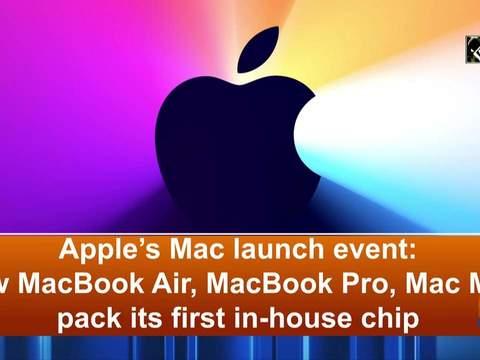 Apple's Mac launch event: New MacBook Air, MacBook Pro, Mac Mini pack its first in-house chip