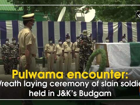 Pulwama encounter: Wreath laying ceremony of slain soldier held in JandK's Budgam